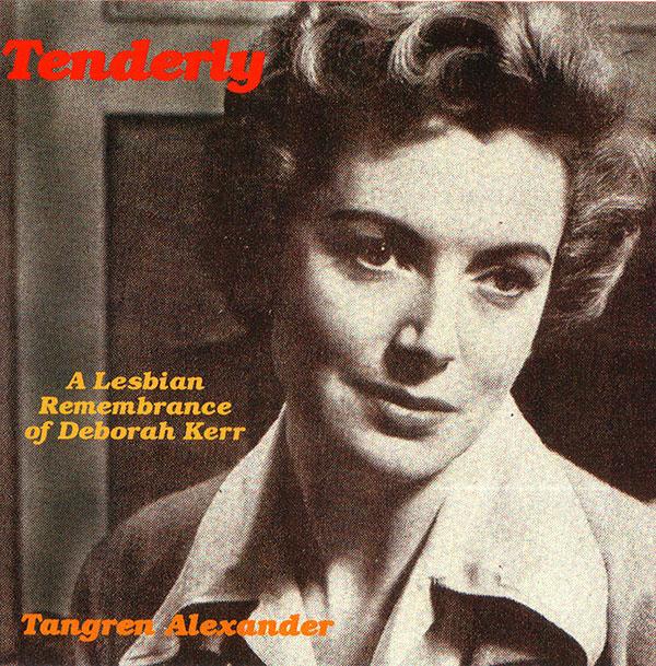 Tenderly: A Lesbian Remembrance of Deborah Kerr